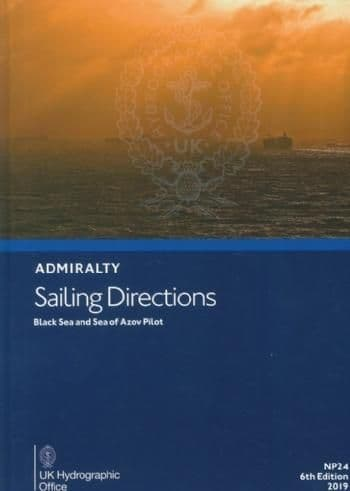 NP24 - Admiralty Sailing Directions: Black Sea And Sea Of Azov Pilot
